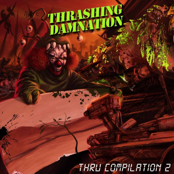 Thrashing Damnation Thru Compilation vol.2